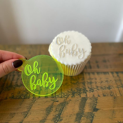 'Oh Baby' Fondant Embosser Stamp