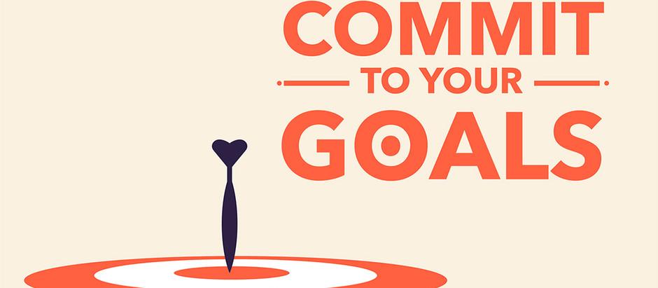 Dear Dana, How Can I Stick to my Goals?