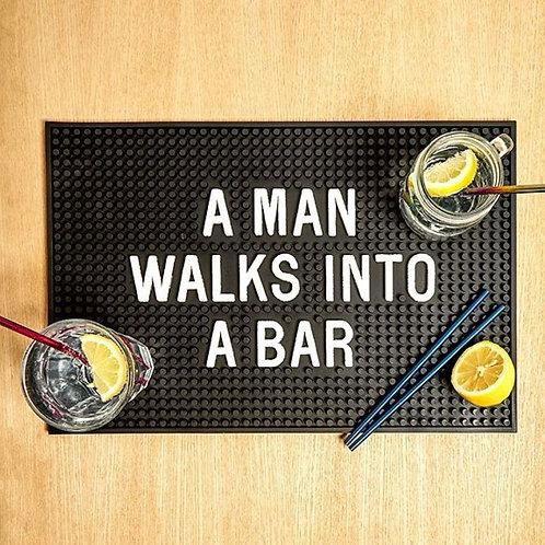 Bar Mat - Man Walks Into A Bar