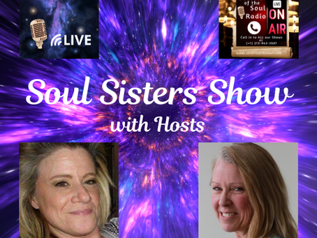Soul Sisters Show on Scrolls of the Soul Radio