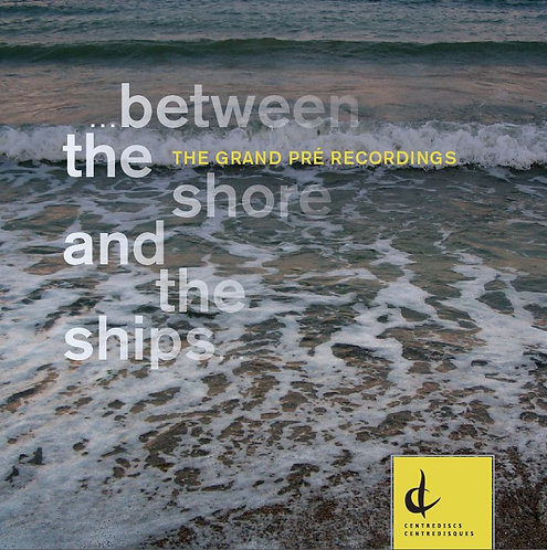 Between the Shores and the Ships
