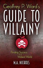 Geoffrey P. Ward's Guide to Villainy