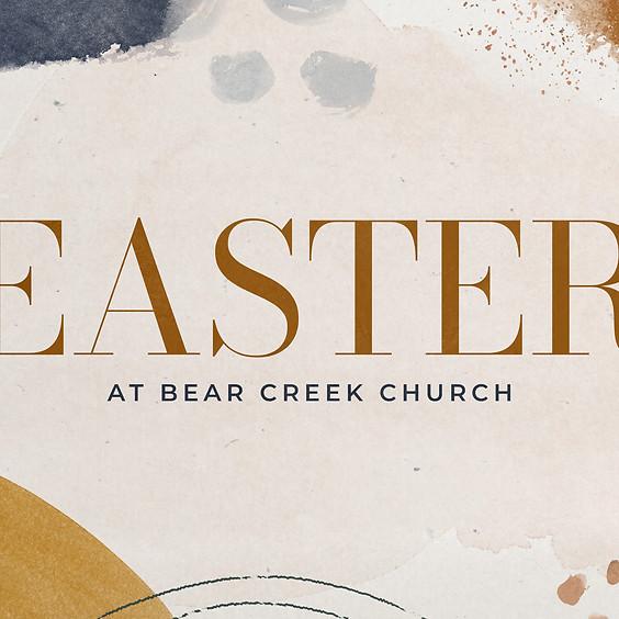 Easter at Bear Creek Church - Preschool, Children, Student, and Adults