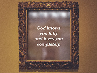 Word of Encouragement: God Knows Us Better Than We Know Ourselves