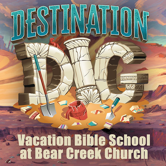 Vacation Bible School: Destination Dig - Preschool, Children, Student Ministries