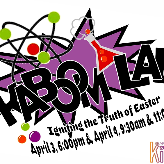 Easter Weekend - Sunday - Kaboom Lab - Children's Ministry