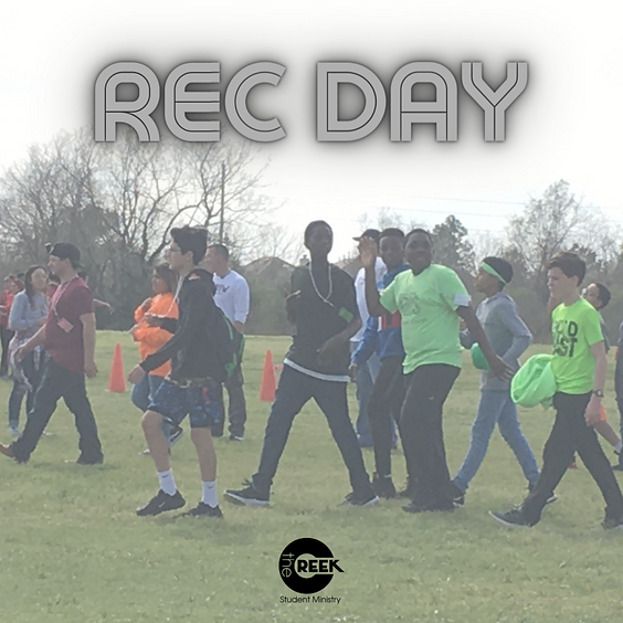 Rec Day - Student Ministry