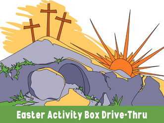 Easter Activity Box Drive-Thru – Children's Ministry