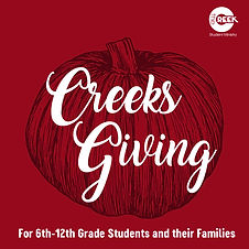 Creeksgiving - Students Ministry