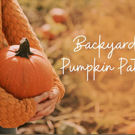 Backyard Pumpkin Patch - Preschool, Children, Student, Adult Ministries