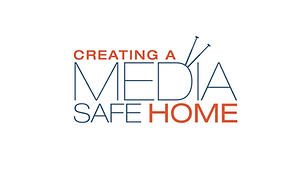 Creating A Media Safe Home - Adults, Student, Children, Preschool