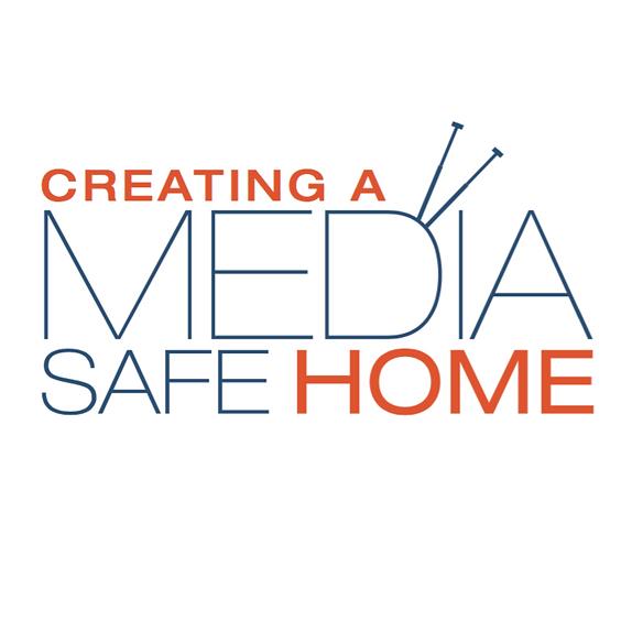 Creating A Media Safe Home - Adults, Student, Children, Preschool