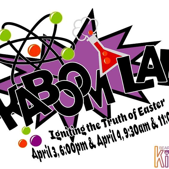Easter Weekend - Saturday - Kaboom Lab - Children's Ministry