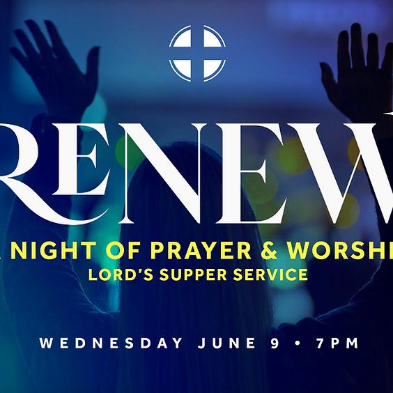 RENEW - A Night of Prayer & Worship - Adult Ministry