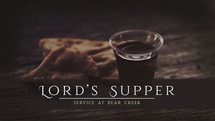 The Lord's Supper Service - Children, Student, Adult Ministry
