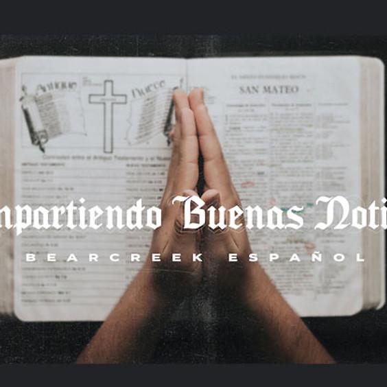 Compartiendo Buenas Noticias - Bear Creek en Español - Spanish Ministry