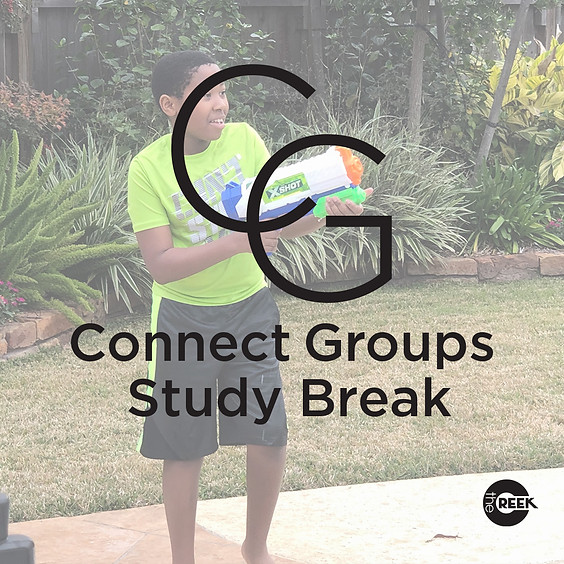 Connect Group Study Break - Student Ministry