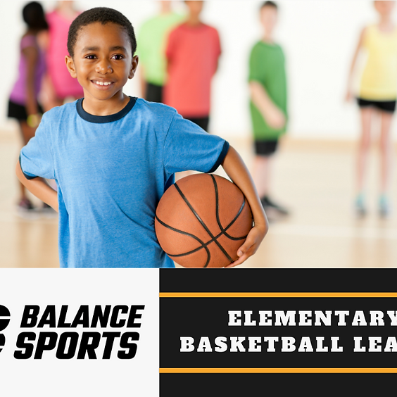 Balance Sports Elementary (K-5th) Basketball League - Fall 2021 - Children's and Sports Ministry
