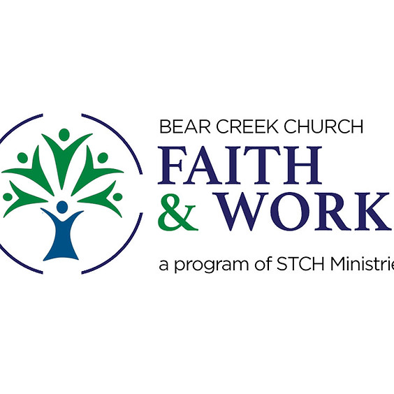 Faith and Work Career Workshop - Morning or Evening Classes - Midweek Adult Ministry