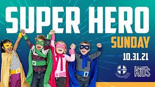 Super Hero Sunday - Children's Ministry