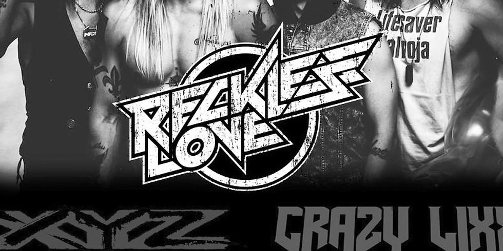 Reckless Love - XYZ - Crazy Lixx