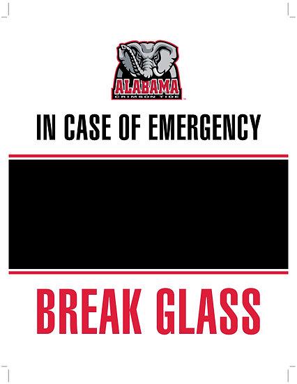 In Case of Emergency - Break Glass! Alabama