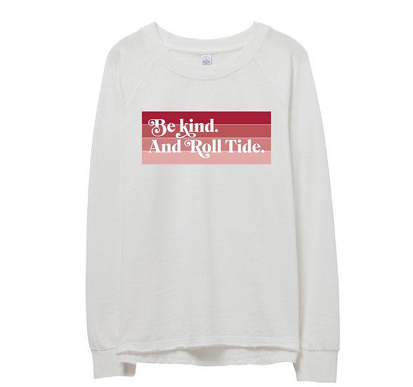 Alabama Be Kind Raw-edge Sweatshirt