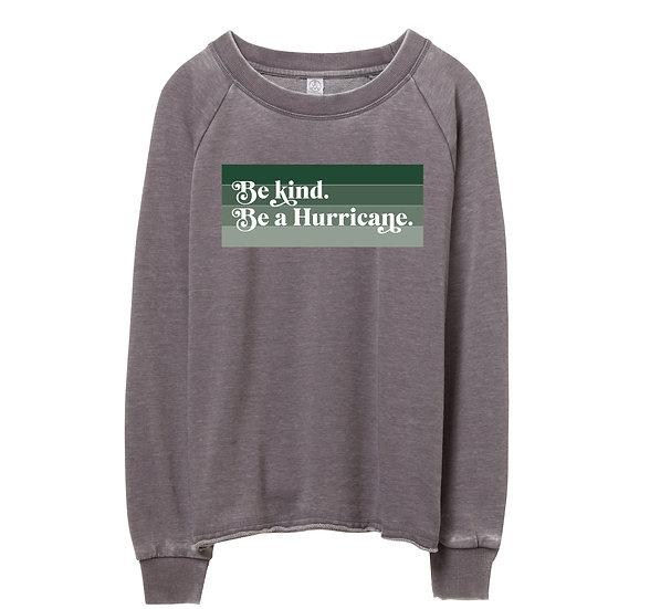 Hightower Be Kind Raw-edge Sweatshirt