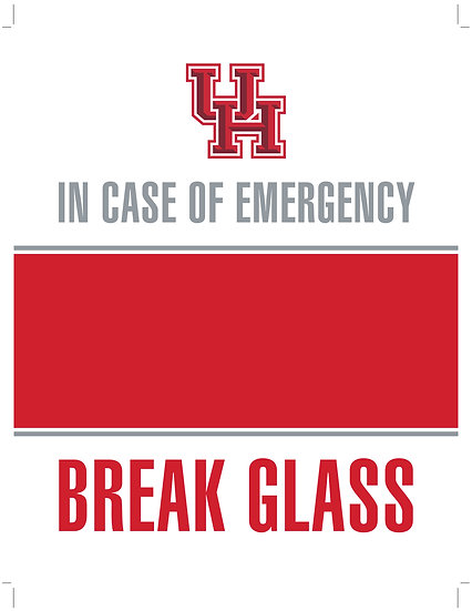 In Case of Emergency - Break Glass! UH