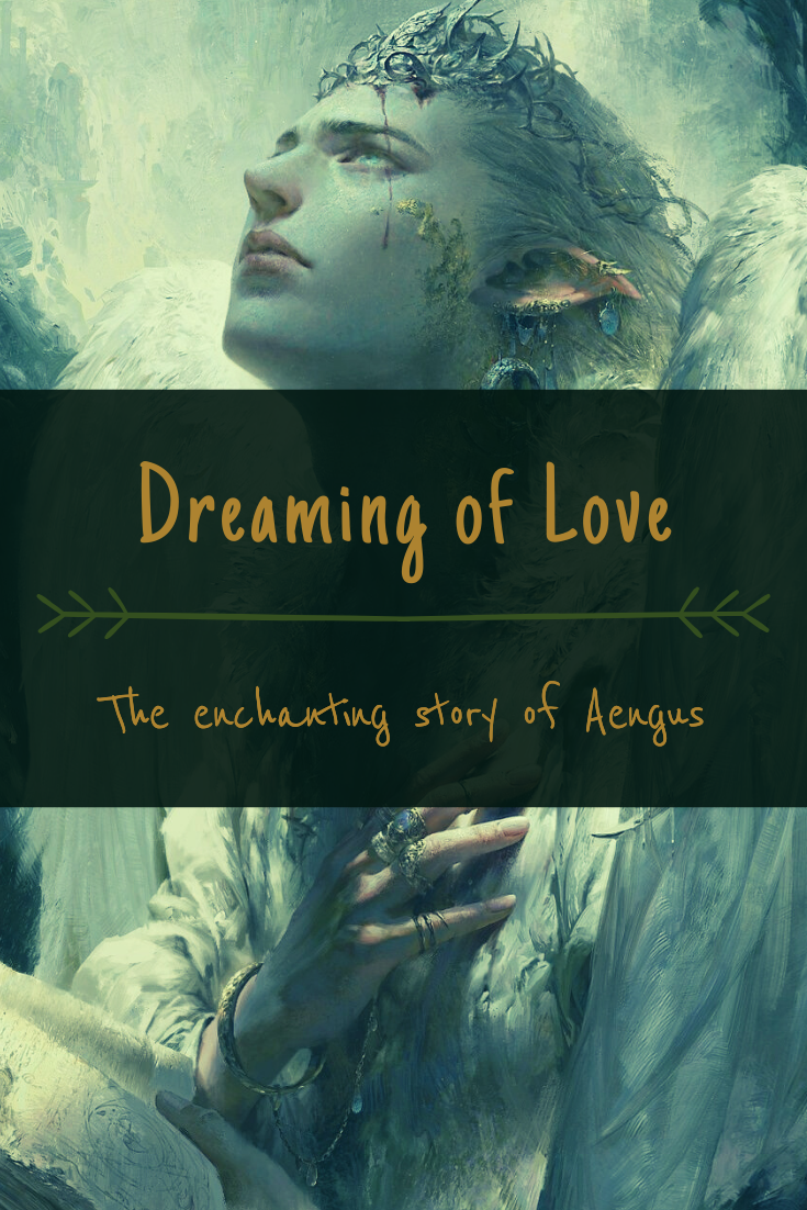 The enchanting story of Aengus