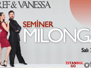 Esref & Vanessa'dan MILONGA SEMINERI