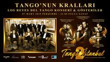 Tangonun Kralları İstanbul'da