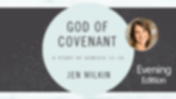 God-of-Covenant-Evening-Edition.png