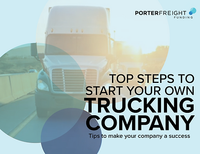 PF - Top Steps to Start Your Own Truckin