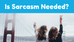 How Sarcasm Affects Relationship