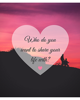 Who do you want to share your life with-