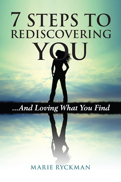 7 Steps to Rediscovering You