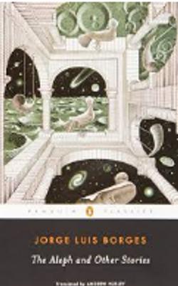 The Aleph by Jorge Luis Borges