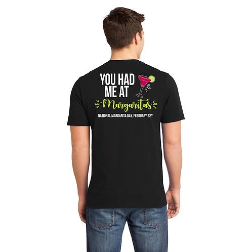 You Had Me At Margaritas Men's T-Shirt