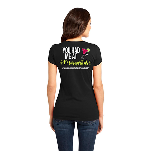 You Had Me At Margaritas Women's T-Shirt