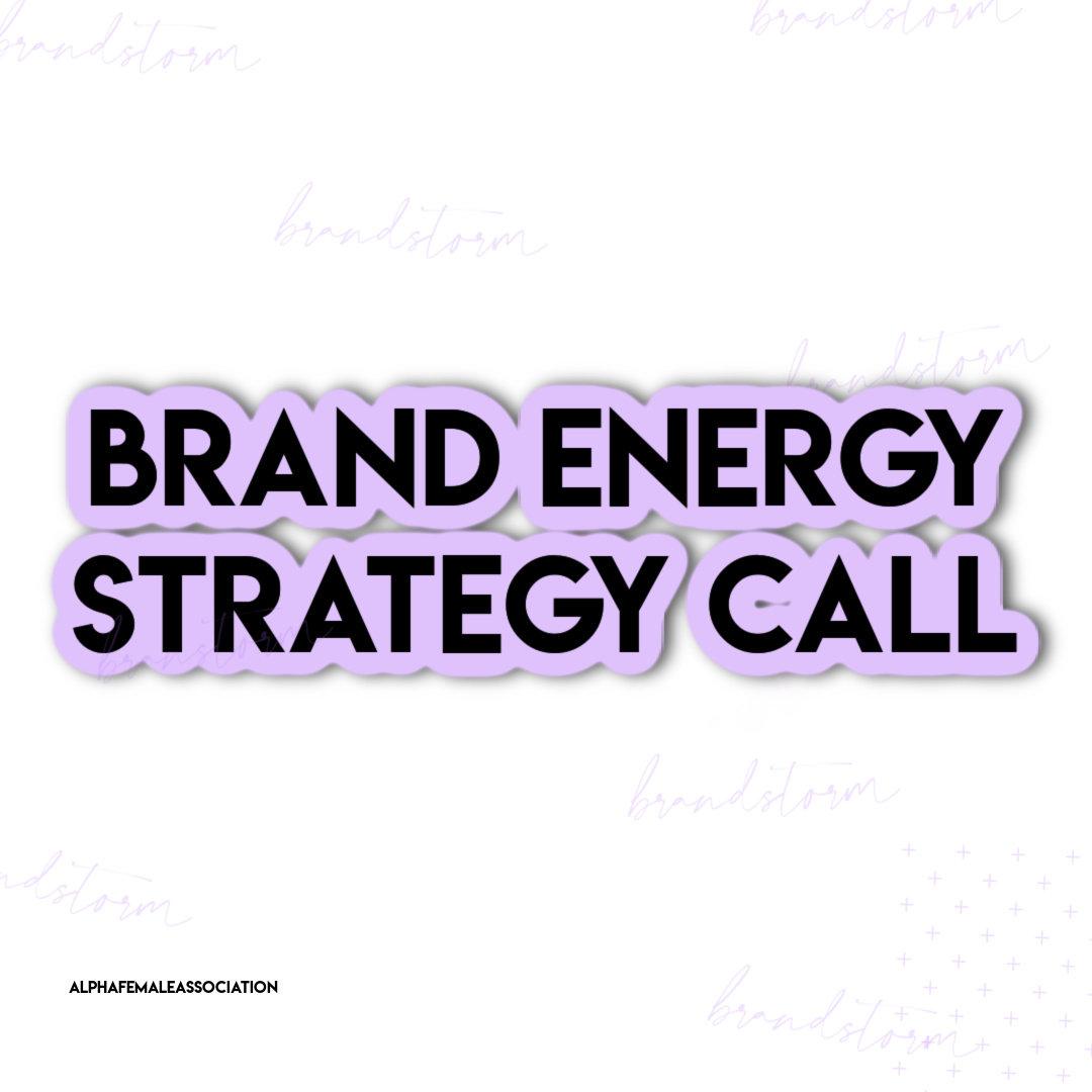 Brand Energy Strategy Call