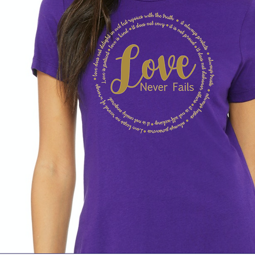 Love Never Fails Soft Comfy Short Sleeve Tee