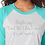 Thumbnail: Raglan 3/4 Sleeve Quote Shirts