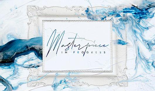 Masterpiece-In-Progress_Title-Slide.jpg