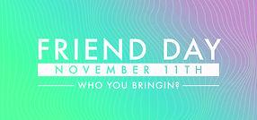 FRIEND DAY 11.11.jpg