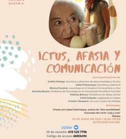 """""""Ictus, afasia y comunicación"""" 10 de junio 2021"""
