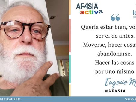 Testimonio de Eugenio Megías, persona con afasia.