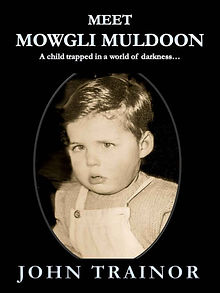 meet mowgli muldoon book by john traior