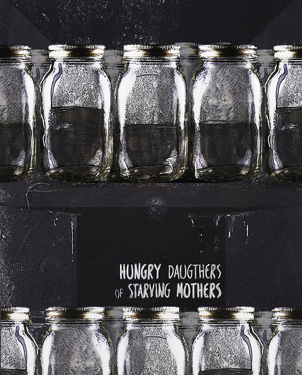 "Cover for ""Hungry Daughters of Starving Mothers"""