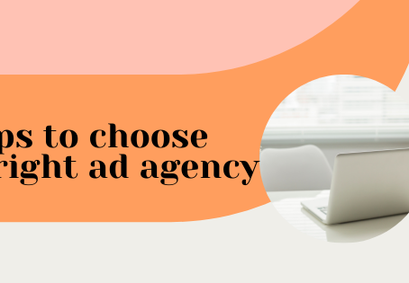 How do you choose the right ad agency?